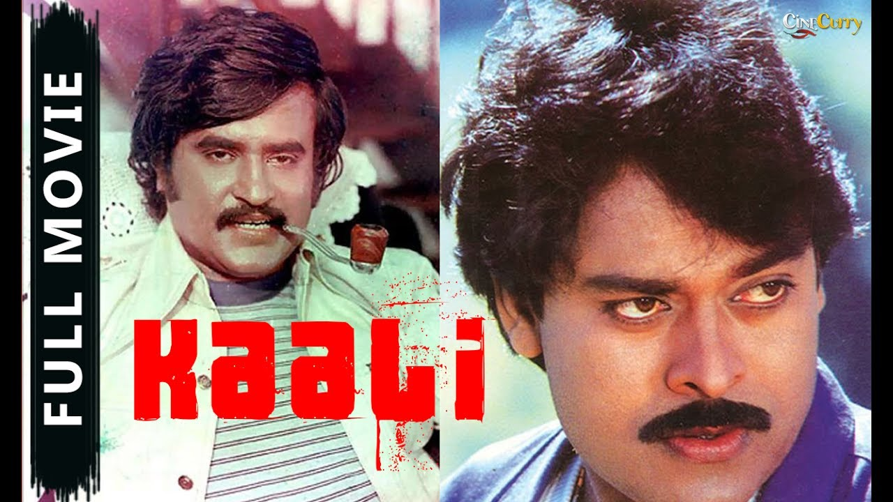 Kaalifull Telugu Movierajinikanth Chiranjeevi