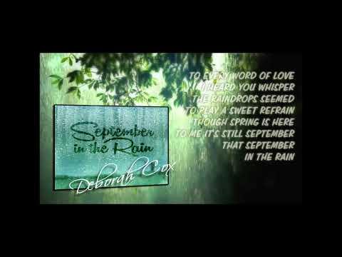 Deborah Cox ~ September in the Rain....w/Lyrics