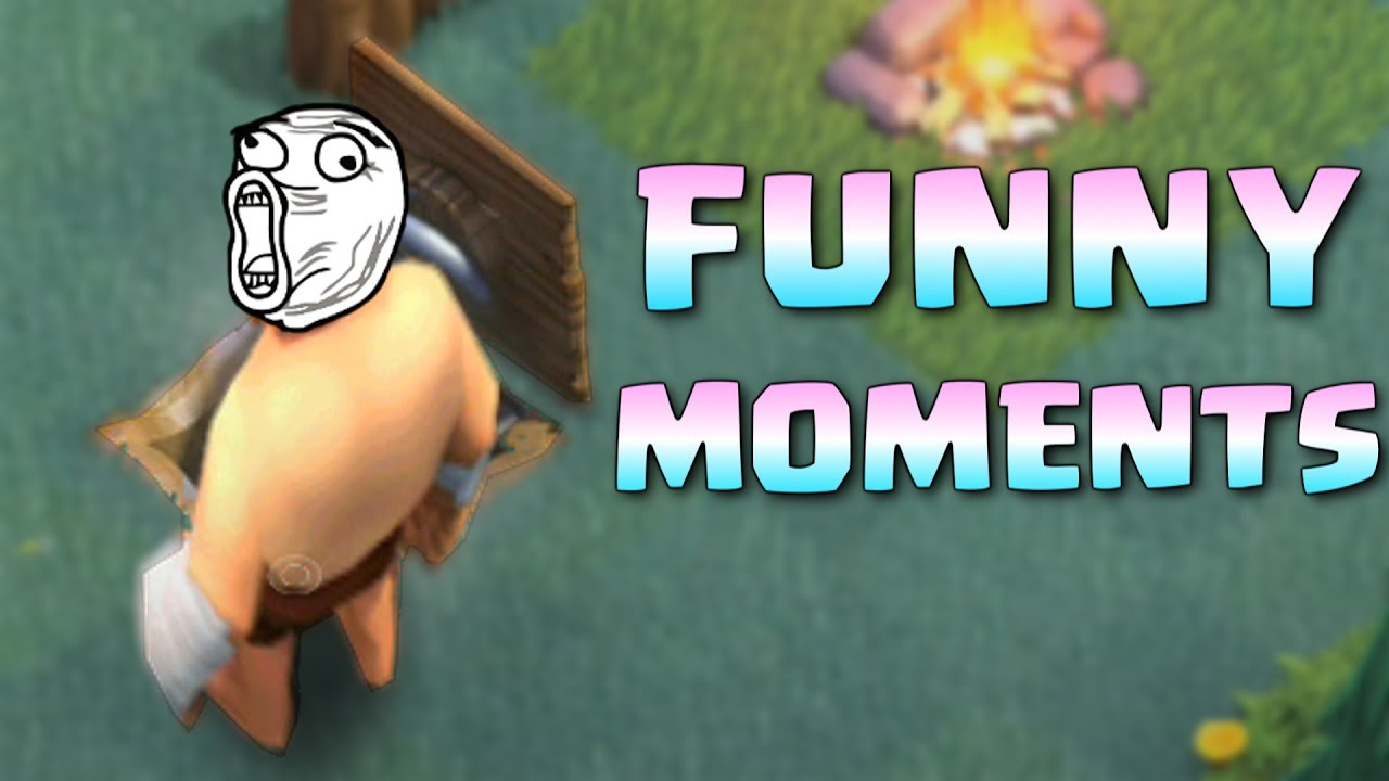 Clash Of Clans Funny Moments  E  A Coc Glitches Fails Wins And Trolls Compilation