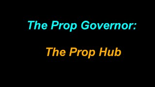 The Prop Governor: The Prop Hub
