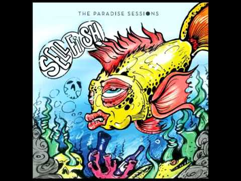 """The Paradise Sessions - Get Away (from """"Sellfish"""" EP)"""