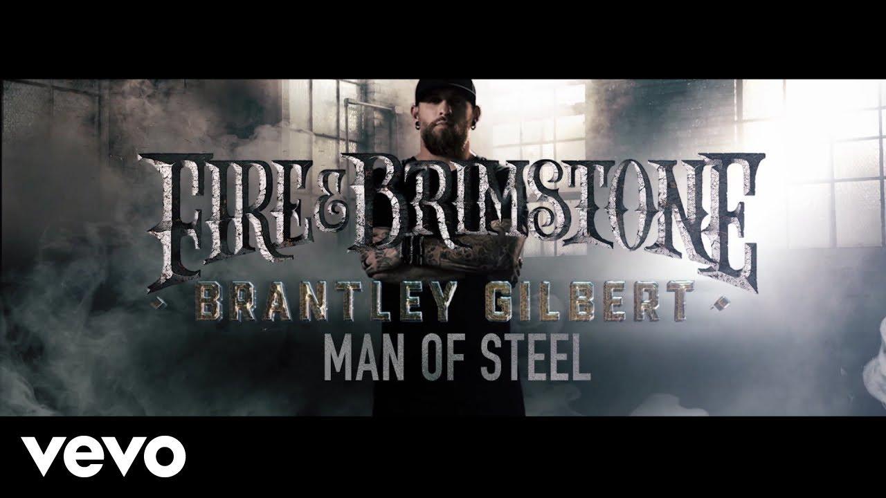 Download Brantley Gilbert - Man Of Steel (Lyric Video)