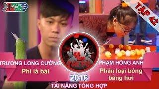 gia dinh tai tu - tap 42  phi la bai  phan loai bong ban bang hoi  03072016