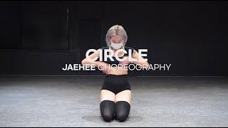 SAAY - CIRCLE ft. Tish Hyman    Jaehee Girls Basic Class l @대전 GB ACADEMY댄스 오디션 학원