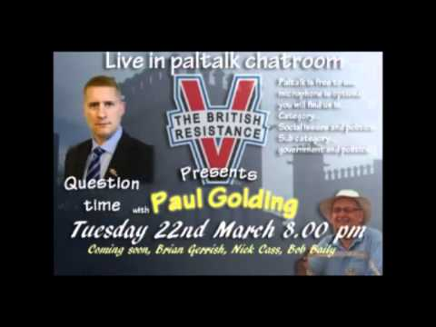 Paul Golding Tuesday, 22 March 2011 BR Paltalk Room