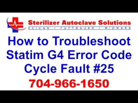 Statim G4 Error Code Cycle Fault 25 - How to Troubleshoot