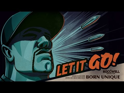 ROCCWELL feat. BORN UNIQUE & DJ CASE - LET IT GO (VIDEO)