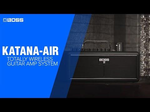 BOSS KATANA-AIR Totally Wireless Guitar Amp System Introduction