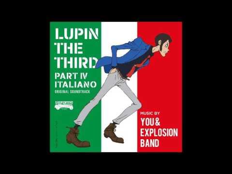 Lupin III Part IV OST - TORNADO 2015