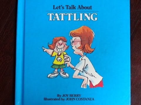 Let's Talk About Tattling- A Book for Children