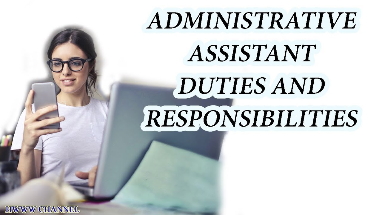 Administrative Assistant Duties And Responsibilities