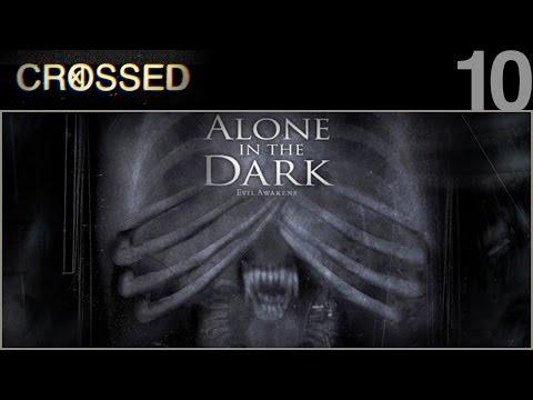 CROSSED - 10 - Alone in the Dark