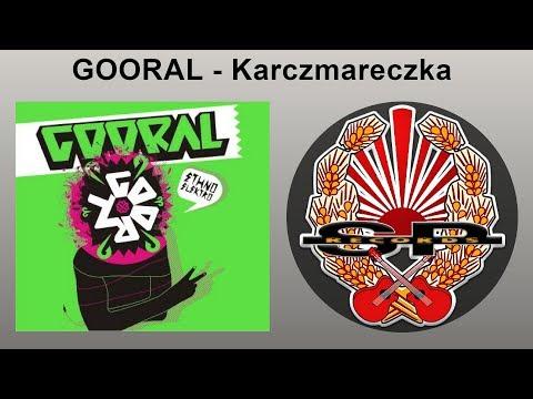 GOORAL - Karczmareczka [OFFICIAL AUDIO]