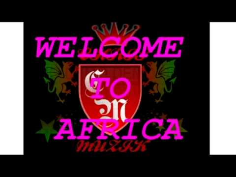 Welcome to Africa-Lox de Chiz, V-Key, Lapoze(Chris Muzik).mp4