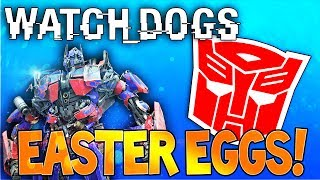 """watch Dogs"" Interactive Transformers Robot Style Easter Eggs! (watchdog Secrets)"