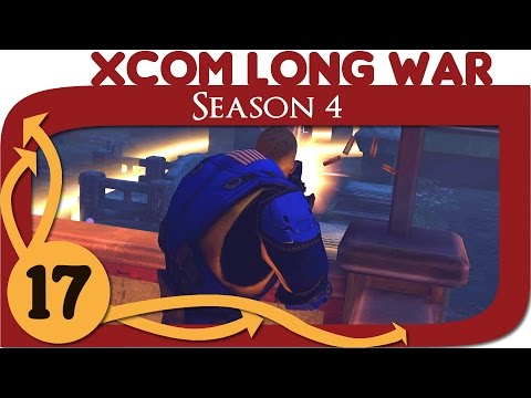 XCOM Long War Season 4 - Ep. 17 - Friends in Low Places - Beta 15 Gameplay