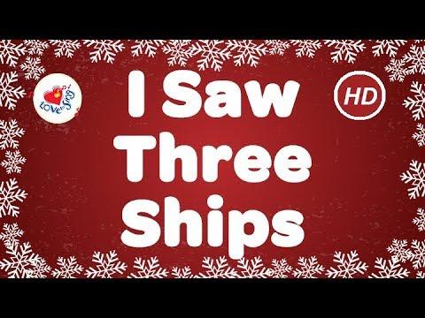 I Saw Three Ships Christmas Songs & Carol with Lyrics   Love to Sing - YouTube