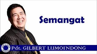 Gambar cover Semangat - Pdt. Gilbert Lumoindong
