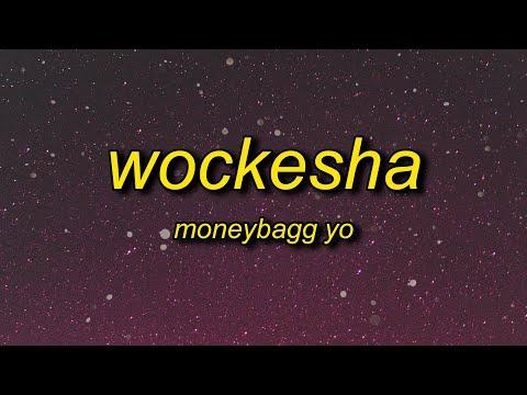 Moneybagg Yo – Wockesha (Lyrics) | damn you hit the spot taste like candy sweet like fruit