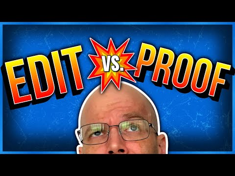 The Difference Between Editing and Proofreading