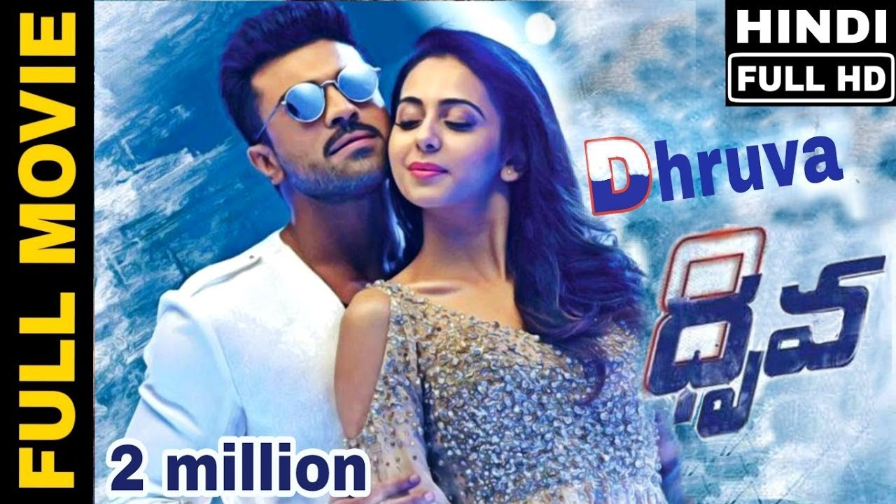 Dhruva (2017) Hindi Dubbed 720p – 1.2GB Full Movie Download