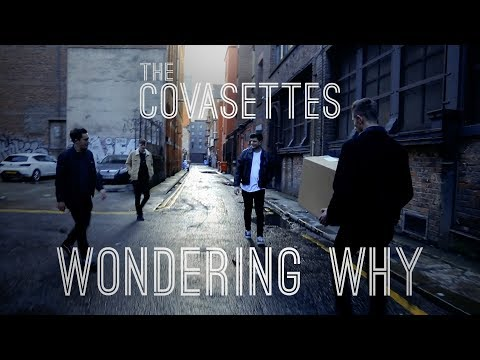 The Covasettes - Wondering Why | OFFICIAL VIDEO