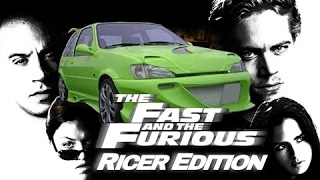 👑 Fast And Furious - Ricer Edition