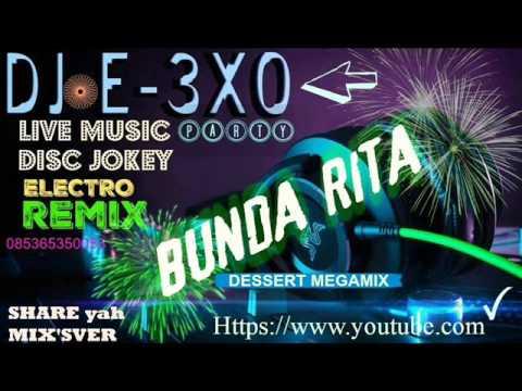 ☆☆Dessert ☆☆Bunda Rita♫ [Megamix]♫ DJ E-3XO♫