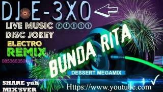 Video ☆☆Dessert ☆☆Bunda Rita♫ [Megamix]♫ DJ E-3XO♫ download MP3, 3GP, MP4, WEBM, AVI, FLV Januari 2018