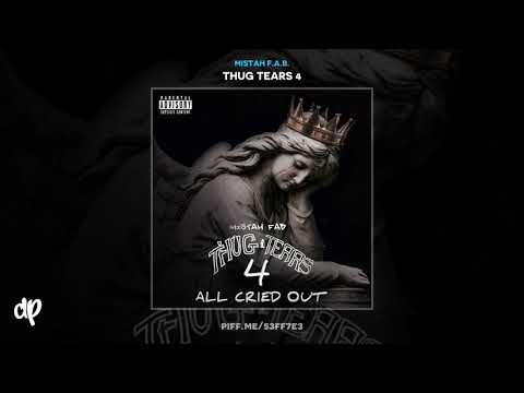 Mistah F.A.B. - I Try ft Drew Allen [Thug Tears 4] Mp3