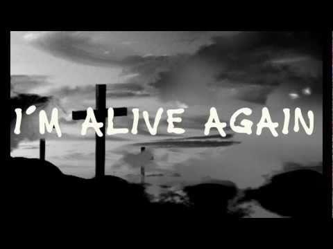 Matt Maher - Alive Again (Lyrics)