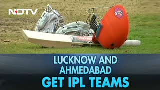 New IPL Teams Named; Ahmedabad To CVC Capital Partners, RPSG Group Gets Lucknow