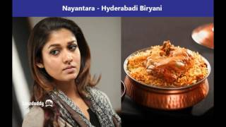 Favourite food Items of Popular Indian Tamil cini Actors