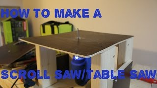 How to Make a Scroll Saw/Table Saw out of a Jigsaw
