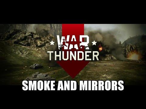 War Thunder - Smoke and Mirrors