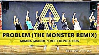 """Problem (The Monster Remix)"" || Becky G || Dance Fitness || REFIT® Revolution"