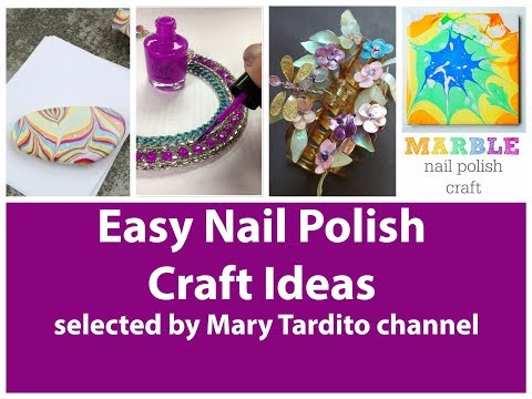 Easy Nail Polish Crafts Ideas