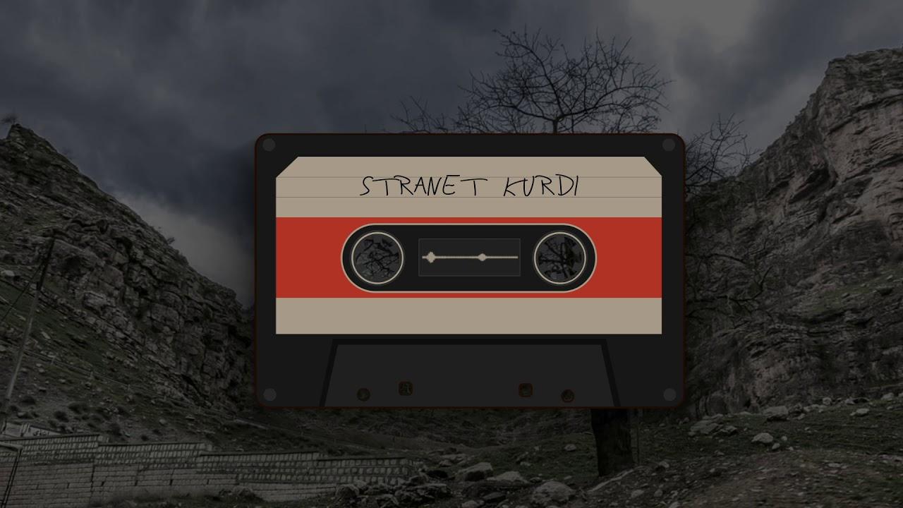Download Stranet Kurdi / Stiranên Kurdî سترانێت, گورانی کوردی  Kurdish Music  اغاني كردية kürtçe şarkılar
