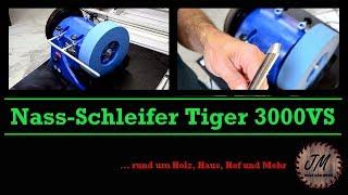 Schleifen Schärfen mit dem Nassschleifsystem Scheppach Tiger 3000 VS