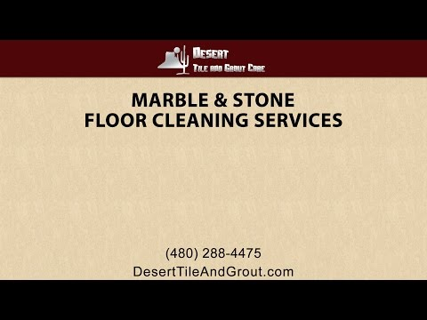 Marble and Stone Floor Cleaning Services By Desert Tile and Grout Care