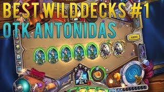 BEST WILD DECKS #1 - OTK ANTONIDAS