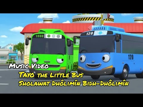 Sholawat Dholimin Bidh Dholimin Versi Tayo The Little Bus