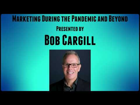 Marketing During the Pandemic and Beyond