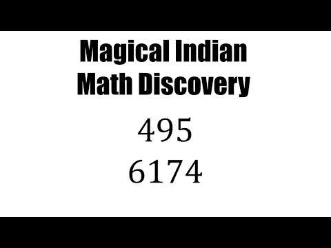 MAGICAL Indian Math Discovery - Numbers 495 and 6174 (Kaprekar Constants)