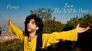 Prince - Love... Thy Will Be Done (Legendado PT-BR🇧🇷)