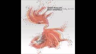 Yinon Muallem Rast Ensemble Fire Picture Official Audio