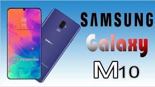 Samsung Galaxy M10 Release date, Price, First Look, Specifications, Trailer, Leaks