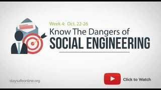 Know the Dangers of Social Engineering and Phishing - NCSAM Week 4