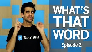 WHAT'S THAT WORD? | Episode 2