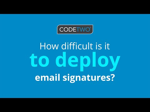 How difficult is it to deploy email signatures?